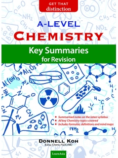 A-Level Chemistry Key Summaries for Revision